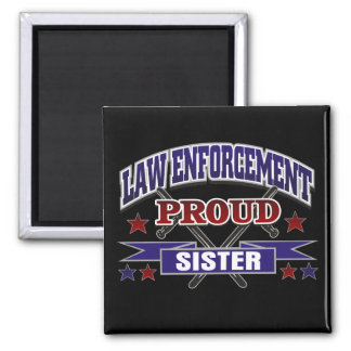 Law Enforcement Proud Sister Magnet