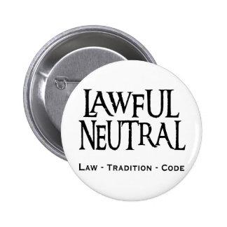 """Lawful Neutral"" 6 Cm Round Badge"