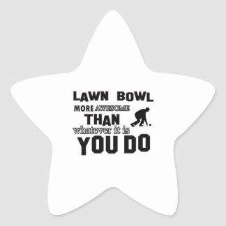 Lawn Bowl awesome designs Star Sticker