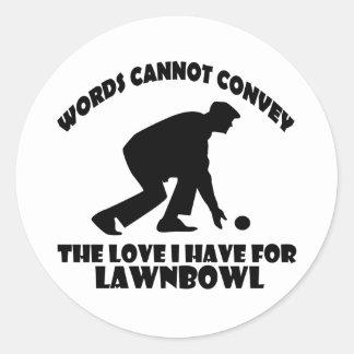 Lawn Bowl DESIGNS Round Sticker