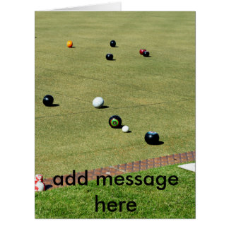 Lawn_Bowls,_Add_Your_Message,_Big_Greeting_Card Big Greeting Card