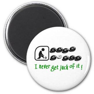 Lawn Bowls -I Never Get Jack Of It! Magnet
