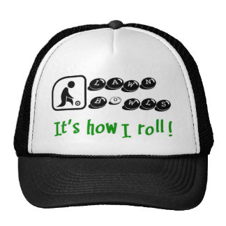 Lawn Bowls -It s How I Roll Mesh Hats