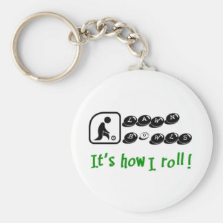 Lawn Bowls -It's How I Roll Key Ring