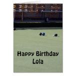 Lawn-Bowls,_Lola,_Add_Your_Text_Birthday_Card. Greeting Card