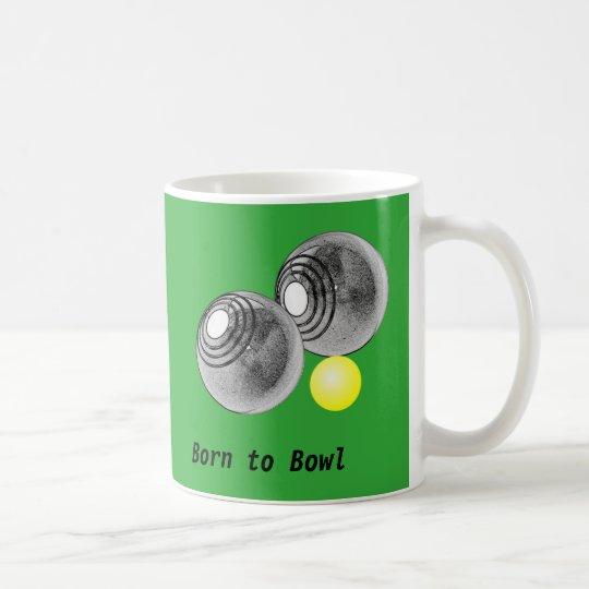 Lawn bowls, short mat bowls mug, born to