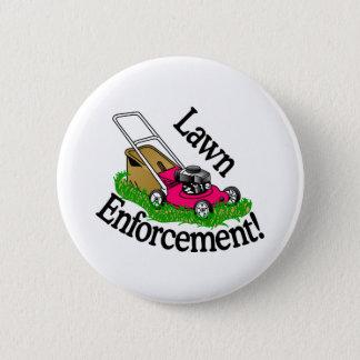 Lawn Enforcement 6 Cm Round Badge