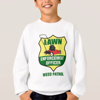 Lawn Enforcement Officer Sweatshirt