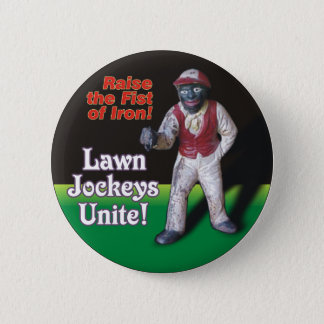 Lawn Jockeys Unite! 6 Cm Round Badge