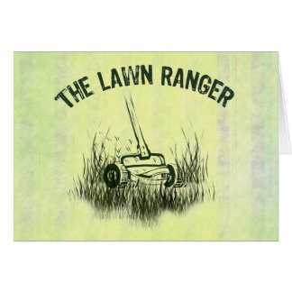 Lawn Ranger Greeting Cards