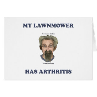 Lawnmower Has Arthritis Greeting Cards