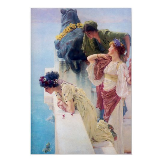 Lawrence Alma Tadema A Coign of Vantage Poster