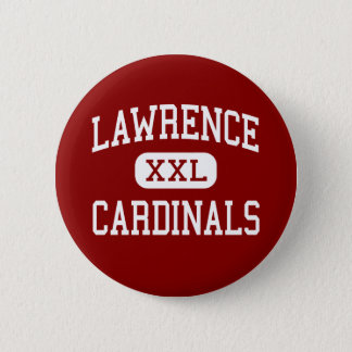 Lawrence - Cardinals - High - Trenton New Jersey 6 Cm Round Badge