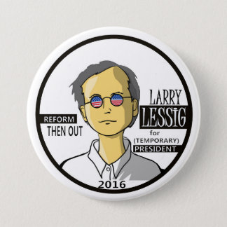 Lawrence Lessig for President 2016 7.5 Cm Round Badge