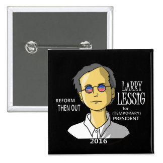 Lawrence Lessig in 2016 15 Cm Square Badge