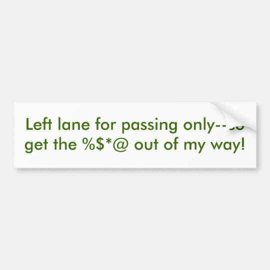 Laws of the Left Lane Bumper Sticker