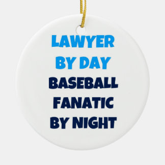 Lawyer by Day Baseball Fanatic by Night Christmas Ornament