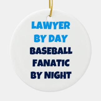 Lawyer by Day Baseball Fanatic by Night Round Ceramic Decoration