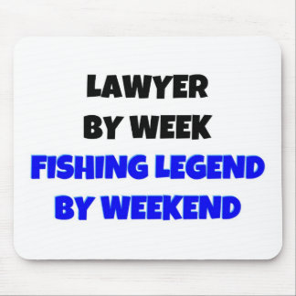 Lawyer by Week Fishing Legend By Weekend Mouse Mat