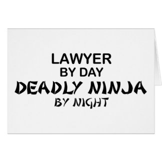 Lawyer Deadly Ninja by Night Greeting Card
