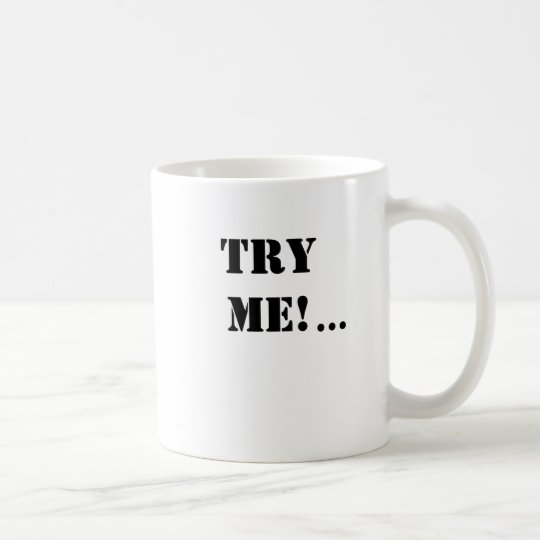 Lawyer Gift - Legal Innuendo Mug - Try