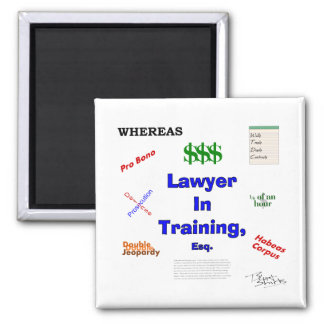 Lawyer in Training Magnet