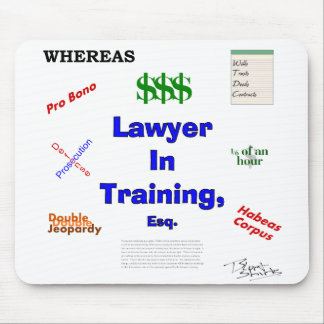Lawyer in Training Mouse Mat