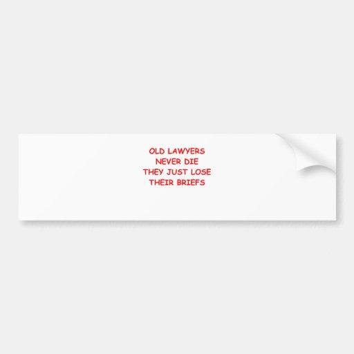 lawyer joke bumper sticker