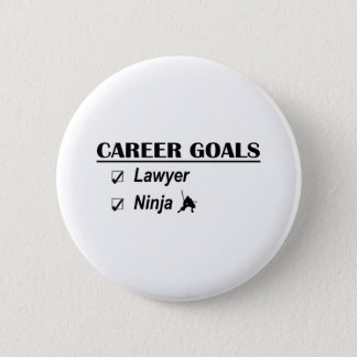 Lawyer Ninja Career Goals 6 Cm Round Badge