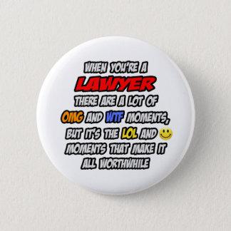 Lawyer .. OMG WTF LOL 6 Cm Round Badge
