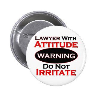 Lawyer With Attitude 6 Cm Round Badge