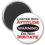 Lawyer With Attitude Refrigerator Magnet