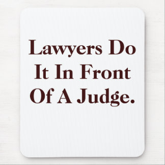 Lawyers Do IT - Cheeky Law Slogan Mouse Mat