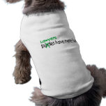 Lawyers Have More Fun Pet Tshirt