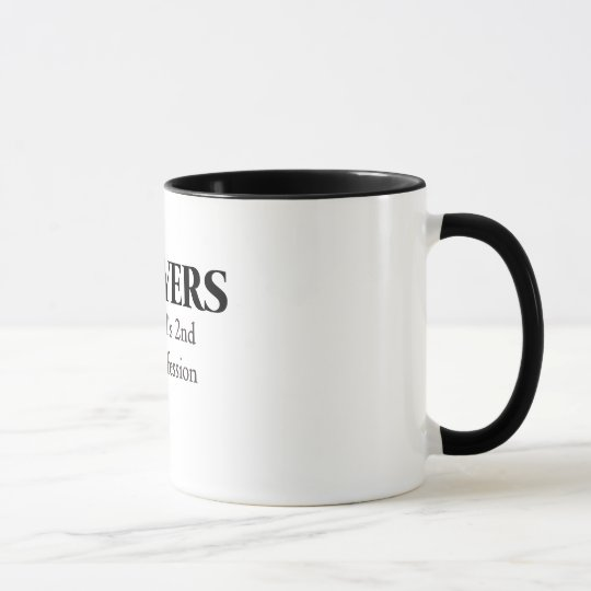 Lawyers, the world's 2nd oldest profession mug