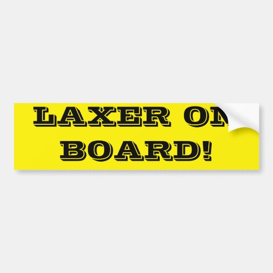 LAXER ON BOARD! BUMPER STICKER