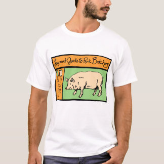 Layman's Guide to Pork Butchery T-Shirt
