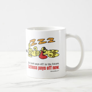 Laziness Pays Off Basic White Mug