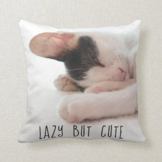 Lazy But Cute Funny Quote Kitten Photo Cat Humor Cushion