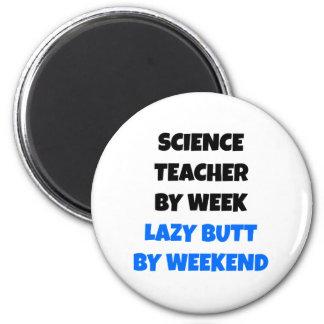 Lazy Butt Science Teacher Magnet