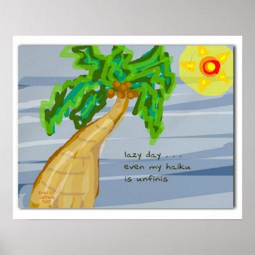 Lazy Day Haiku Art Palm Tree Poster
