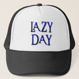 Lazy day trucker hat