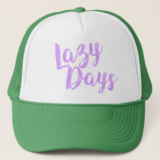 Lazy Days Trucker Hat