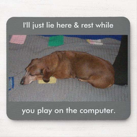 Lazy Dog Mouse Mat