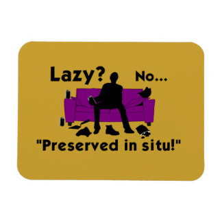 Lazy? Fridge Magnet