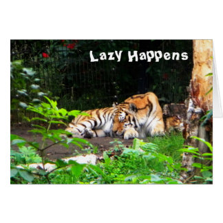 Lazy Happens Siberian Tiger Greeting Card