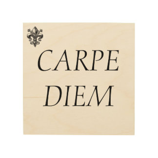 "Lazy in quote "" Carpe diem"" Seize the day. Wood Wall Art"