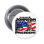 LB Johnson Forever Pinback Button