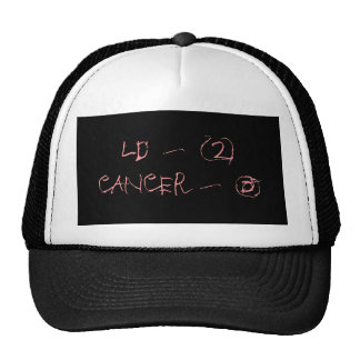 LD - 2CANCER - 0 TRUCKER HAT