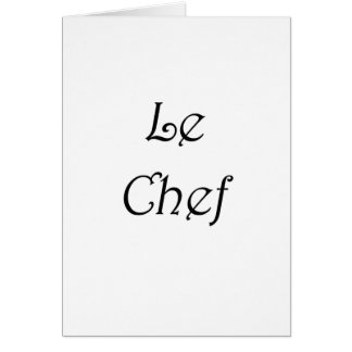 Le Chef Greeting Card